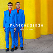 Summer Skin by Parekh & Singh
