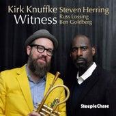 Witness by Kirk Knuffke