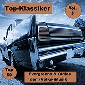Top 30: Top-Klassiker, Evergreens & Oldies der (Volks-)Musik, Vol. 5 van Various Artists