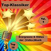 Top 30: Top-Klassiker, Evergreens & Oldies der (Volks-)Musik, Vol. 4 de Various Artists