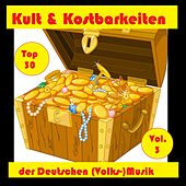 Top 30: Kult & Kostbarkeiten der Deutschen (Volks-)Musik, Vol. 3 by Various Artists