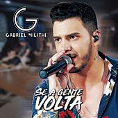 Se a Gente Volta de Gabriel Milithi