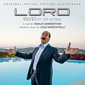 Loro (Original Motion Picture Soundtrack) von Lele Marchitelli