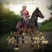 No Ocupo La Banda Pa' Bailar Mi Cuaco by El Komander