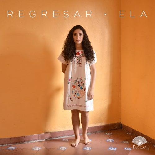 Regresar von Ela