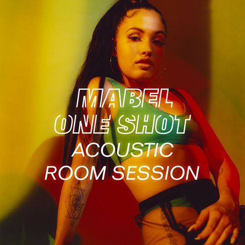 One Shot (Acoustic Room Session) by Mabel