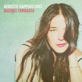 Acoustic Happenstance de Rachael Yamagata