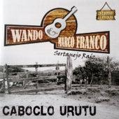 Caboclo Urutu de Wando