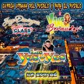 No Estaré (Bachata versión) by Los Yes Yes