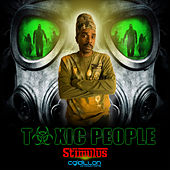 Toxic People by Stimulus
