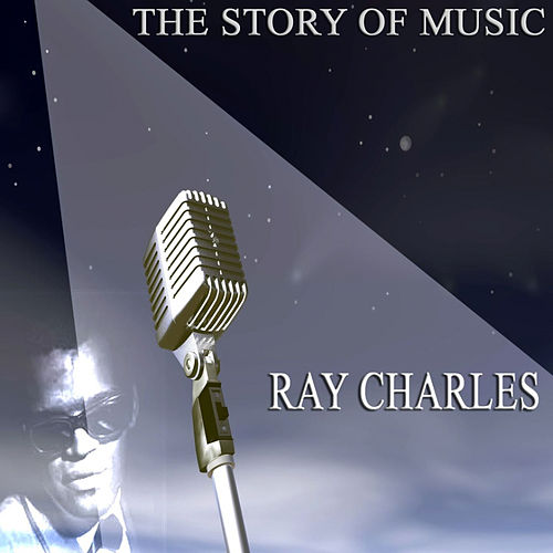 The Story of Music de Ray Charles