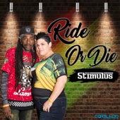 Ride Or Die by Stimulus