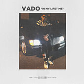 In My Lifetime by Vado