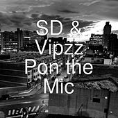 Pon the Mic by SD