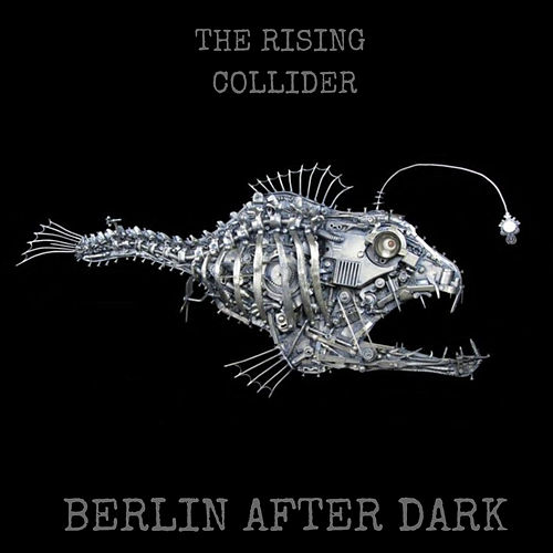 Collider by The Rising