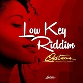 Low Key Riddim by Various Artists