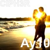 Ay10 by Ciph3r