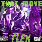 That Move by Flex