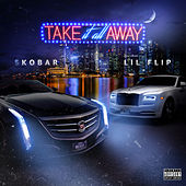 Take It All Away by Skobar