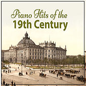 Piano Hits Of The 19th Century von Caterina Barontini