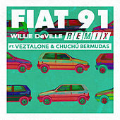 Fiat 91 (Remix) by Willy DeVille