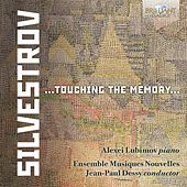Silvestrov: Touching the Memory by Various Artists