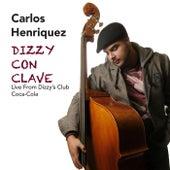 Dizzy Con Clave: Live from Dizzy's Club Coca Cola by Carlos Henriquez