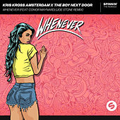 Whenever (Joe Stone Remix) von Kris Kross Amsterdam