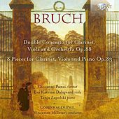 Bruch: Double Concerto for Clarinet, Viola and Orchestra, Op. 88, 8 Pieces for Clarinet, Viola and Piano, Op. 83 by Copenhagen Phil, Vincenzo Milletarí, Giovanni Punzi, Eva Katrine Dalsgaard