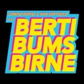 Berti Bums Birne von Lorenz Büffel