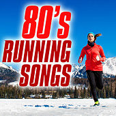 80's Running Songs by Various Artists