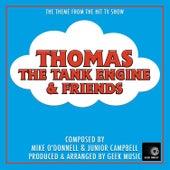 Thomas The Tank Engine & Friends - Main Theme by Geek Music