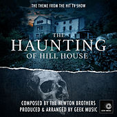 The Haunting Of Hill House - Main Theme by Geek Music