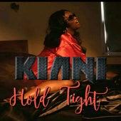 Hold Tight by Kiani