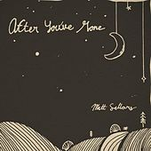 After You've Gone by Matt Sellars