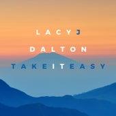 Take it Easy by Lacy J. Dalton
