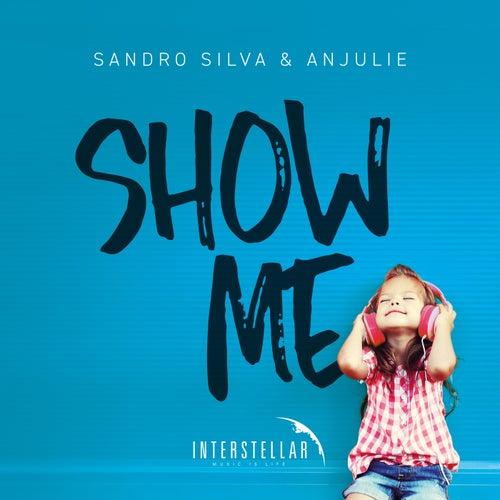 Show Me von Sandro Silva