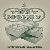 That Money (Single) von Vocab Slick
