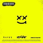 Idgaf by Kayef
