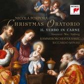 Porpora: Il verbo in carne (Christmas Oratorio) von Kammerorchester Basel