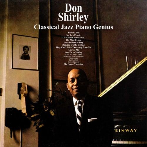 Don Shirley ; Classical Jazz Piano Genius von Don Shirley