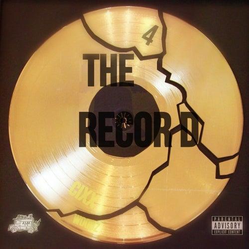 4 the Record de Cixx Woodz