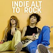 Indie Alt to Rock by Various Artists