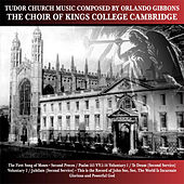 Tudor Church Music Composed By Orlando Gibbons de Choir of King's College, Cambridge