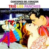 Canciones Del Corazon : Latin American Classics von Trío Los Panchos