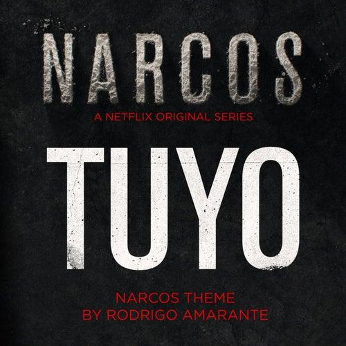 Tuyo (Narcos Theme) (A Netflix Original Series Soundtrack) de Rodrigo Amarante
