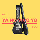 Ya No Vivo Yo Vol. 2 de Sound Of Grace