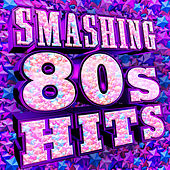 Smashing 80s Hits von Various Artists