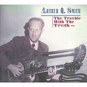 The Trouble with the Truth by Various Artists
