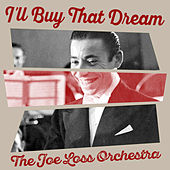 I'll Buy That Dream von Various Artists